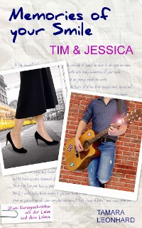 Cover Memories of your Smile: Tim & Jessica