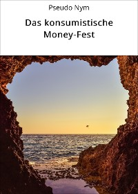 Cover Das konsumistische Money-Fest