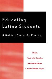 Cover Educating Latino Students