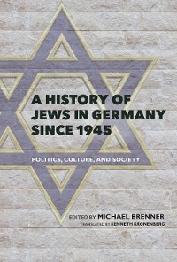 Cover A History of Jews in Germany since 1945