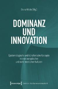 Cover Dominanz und Innovation