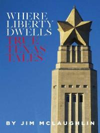 Cover Where Liberty Dwells