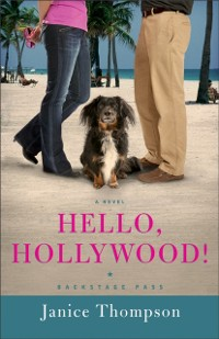 Cover Hello, Hollywood! (Backstage Pass Book #2)