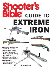 Cover Shooter's Bible Guide to Extreme Iron