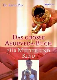 Cover Das große Ayurveda-Buch für Mutter und Kind