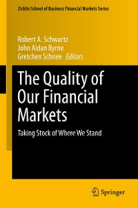 Cover The Quality of Our Financial Markets