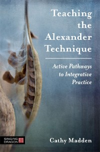 Cover Teaching the Alexander Technique