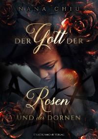 Cover Der Gott der Rosen und der Dornen