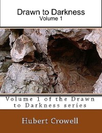 Cover Drawn to Darkness: Volume 1