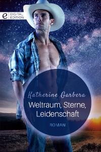 Cover Weltraum, Sterne, Leidenschaft