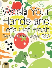 Cover Wash Your Hands and Let's Get Fresh