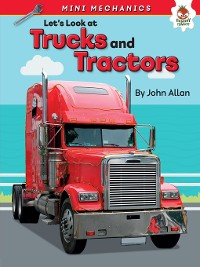 Cover Let's Look at Trucks and Tractors