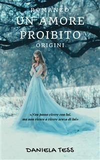 Cover Un amore proibito - Origini