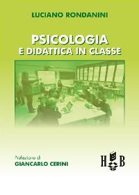 Cover Psicologia e didattica in classe