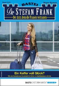 Cover Dr. Stefan Frank 2513 - Arztroman