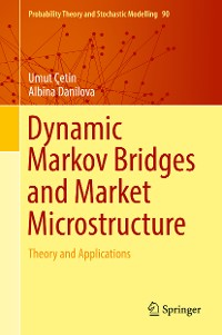 Cover Dynamic Markov Bridges and Market Microstructure