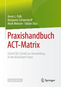 Cover Praxishandbuch ACT-Matrix