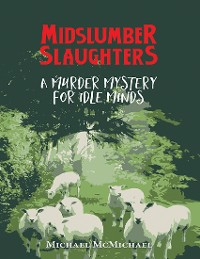 Cover Midslumber Slaughters: A Murder Mystery for Idle Minds
