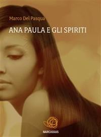 Cover Ana Paula e gli spiriti