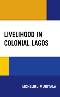 Cover Livelihood in Colonial Lagos