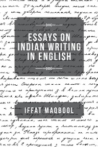 Cover Essays on Indian Writing in English