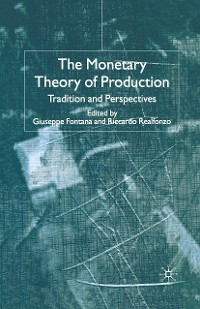 Cover The Monetary Theory of Production