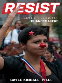 Cover Resist! Goals and Tactics for Changemakers