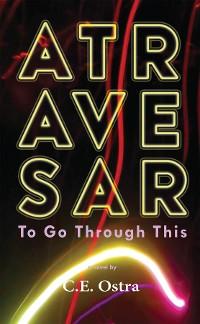 Cover Atravesar - To Go Through This