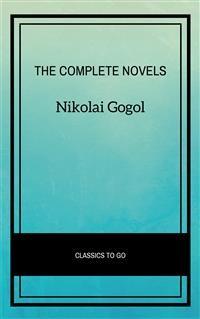 Cover Nikolai Gogol: The Complete Novels