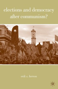 Cover Elections and Democracy after Communism?