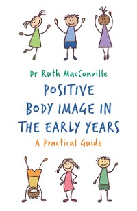 Cover Positive Body Image in the Early Years