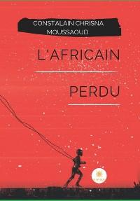 Cover L'Africain perdu