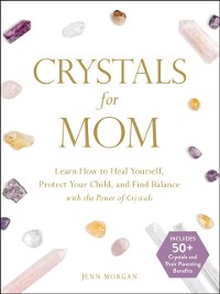 Cover Crystals for Mom