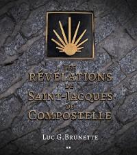 Cover Les revelations de Saint-Jacques de Compostelle