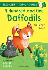 Cover Hundred and One Daffodils: A Bloomsbury Young Reader