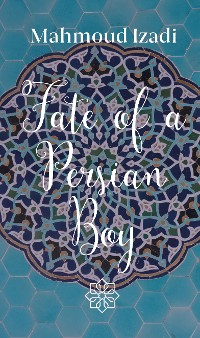 Cover Fate Of A Persian Boy