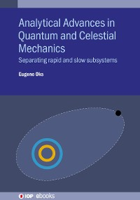 Cover Analytical Advances in Quantum and Celestial Mechanics