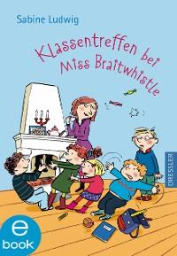 Cover Klassentreffen bei Miss Braitwhistle