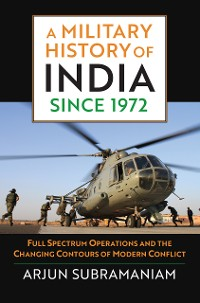 Cover A Military History of India since 1972