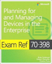 Cover Exam Ref 70-398 Planning for and Managing Devices in the Enterprise