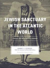 Cover Jewish Sanctuary in the Atlantic World