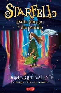 Cover Starfell. Dalia Musgo y el día perdido