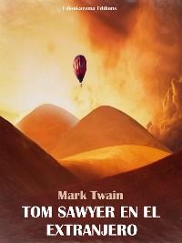 Cover Tom Sawyer en el extranjero