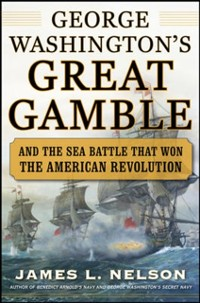 Cover George Washington's Great Gamble