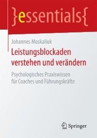 Cover Leistungsblockaden verstehen und verändern