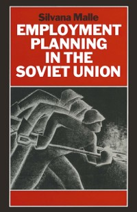 Cover Employment Planning in the Soviet Union