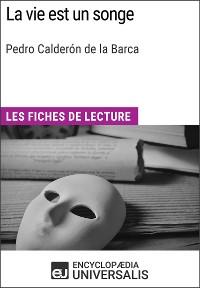 Cover La vie est un songe de Pedro Calderón de la Barca