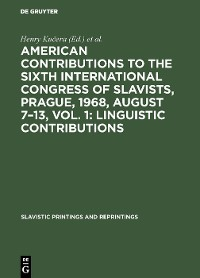 Cover American contributions to the Sixth International Congress of Slavists, Prague, 1968, August 7–13, Vol. 1: Linguistic contributions