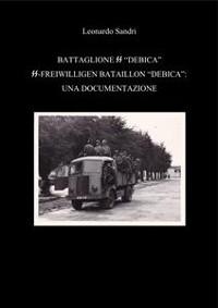 Cover Il battaglione SS Debica: Una documentazione