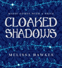 Cover Cloaked Shadows